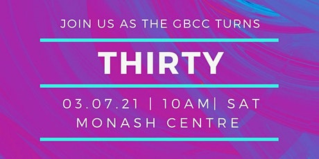 The GBCC is Turning 30 ! tickets