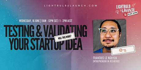 Will This Work? Testing & Validating Your Startup Idea tickets