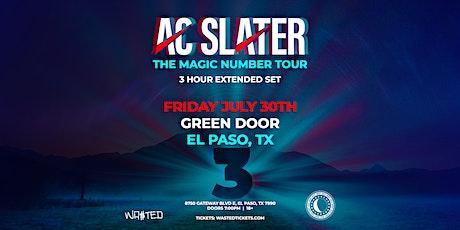 El Paso: AC Slater The Magic Number Tour 3 Hr Set @ Green Door [18 & Over] tickets