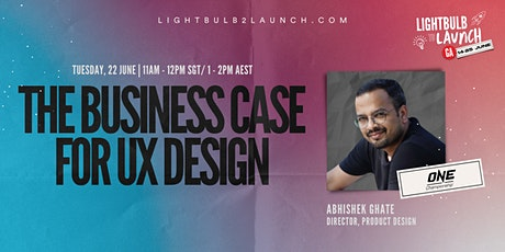 The Business Case for UX Design tickets