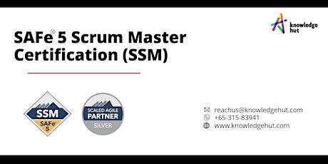 SAFe 5 Scrum Master Certification (SSM) in Singapore tickets