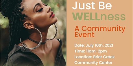 Just Be WELLness: A Community Event tickets