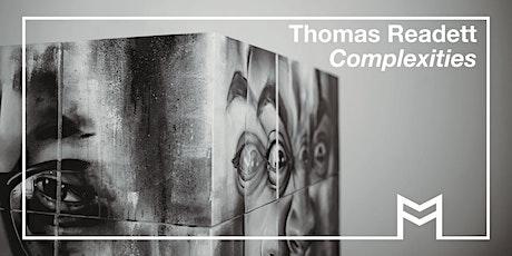 Workshop : Thomas Readett, 'Complexities' tickets