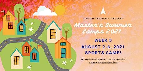 Master's Academy Summer Camp - Week 5 (Aug 2-6) tickets