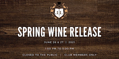 Club Members Only Spring Release . June 26 & 27th  2021 tickets