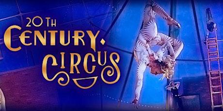 20th Century Circus @ Lewisburg, WV tickets
