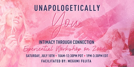 Unapologetically You: Intimacy Through Connection tickets