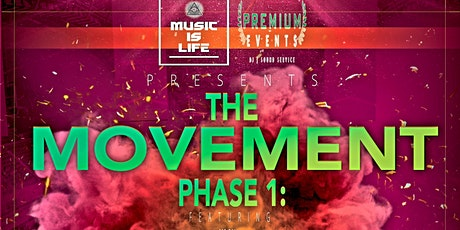THE MOVEMENT : PHASE I tickets