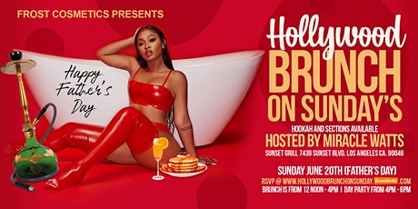 Miracle Watts Host - Hollywood Brunch On Sunday - Father's Day tickets