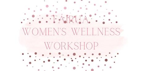 Tairua Women's Wellness  Workshop tickets
