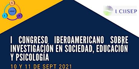 I Congreso Iberoamericano de Inv. en Sociedad, Educación y Psicología entradas