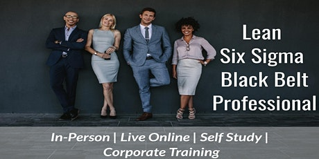 07/26  Lean Six Sigma Black Belt Certification in Monterrey tickets