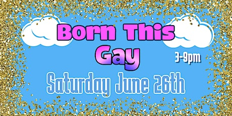 Born This Gay tickets