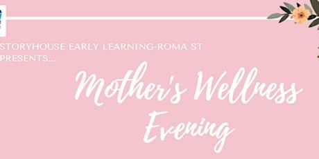 Mother's Wellness Evening tickets