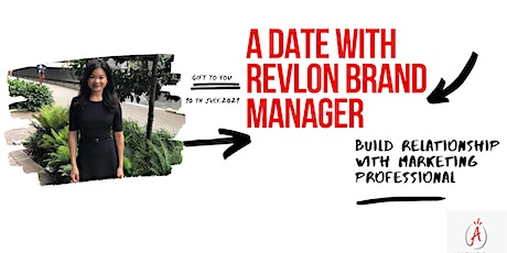 A Date with Revlon Brand Manager tickets