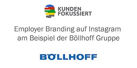 """Webinar: """"Employer Branding auf Instagram am Beispiel der Böllhoff Gruppe"""" Tickets"""