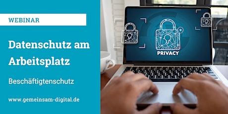 Datenschutz im Unternehmen: Beschäftigtenschutz & Daten am Arbeitsplatz Tickets