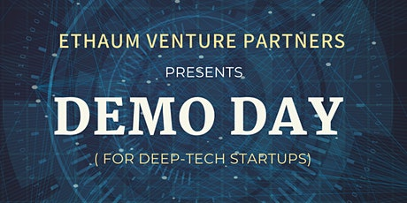 Demo Day: EthAum`s Deep Tech Startups (Repeat Session) tickets