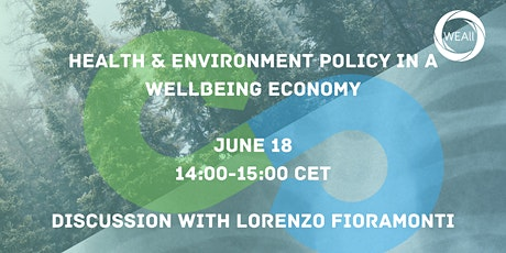 Health and Environment Policy in a Wellbeing Economy tickets