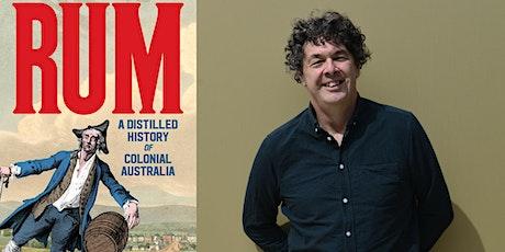 Matt Murphy  presents Rum - A Distilled History of Colonial Australia tickets