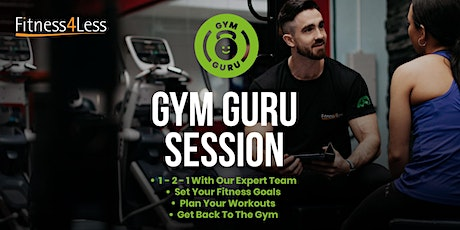 Gym Guru Session at Fitness4Less New Malden tickets