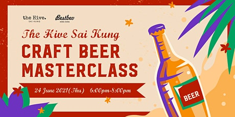the Hive Sai Kung Craft Beer Masterclass tickets