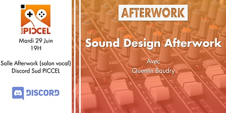 Sud PICCEL - Sound Design Afterwork avec Quentin Baudry billets