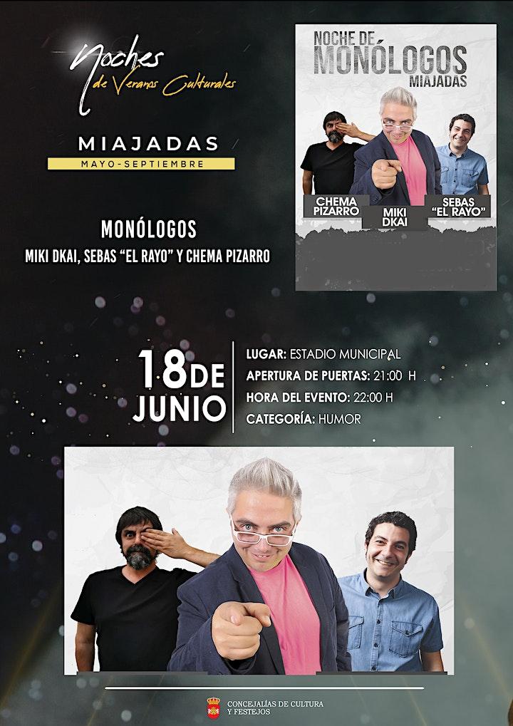 """Imagen de Monólogos (Miki Dkai, Sebas """"El Rayo"""" y Chema Pizarro )"""