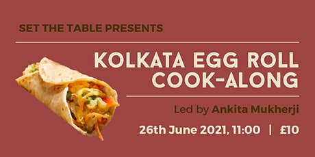 Cook-Along: Kolkata Egg Roll tickets