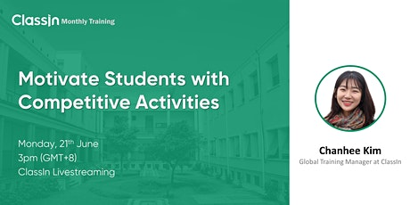 Motivate Students with Competitive Activities tickets