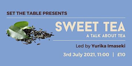 Sweet Tea tickets