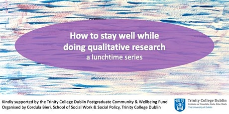 Lunchtime Series: Staying well while doing qualitative research tickets