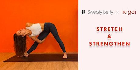 Leah x Sweaty Betty: Stretch & Strengthen tickets