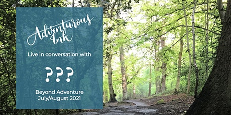 Live in conversation with July/August's Beyond Adventure author tickets