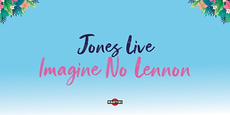 Jones Live: Imagine No Lennon billets
