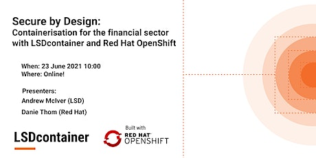 Secure by Design: containerisation for the financial services industry tickets