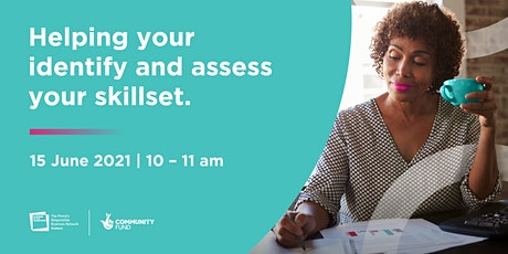 Still Ready for Work | Helping You Identify and Assess your Skillset tickets