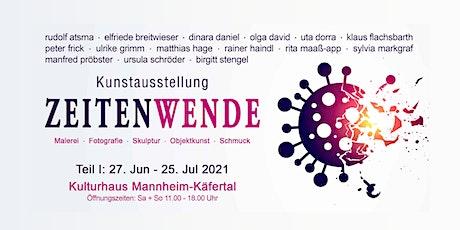 """Vernissage zur Ausstellung """"ZEITENWENDE I"""" Tickets"""