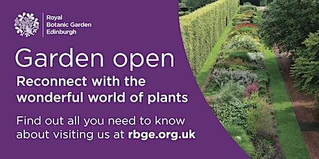 Royal Botanic Garden Edinburgh -  Friday 18th June 2021 tickets