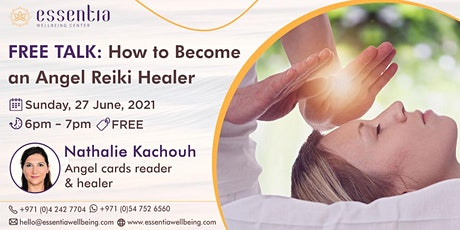 Free Talk: How to Become an Angel Reiki Healer with Nathalie Kachouh tickets