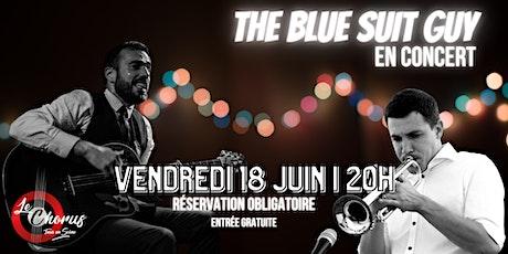 [CONCERT] The Blue Suit Guy  au Chorus billets