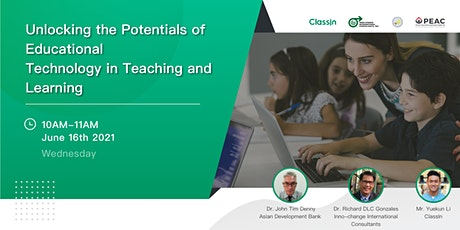 Unlocking the Potentials of Educational Technology in Teaching and Learning tickets
