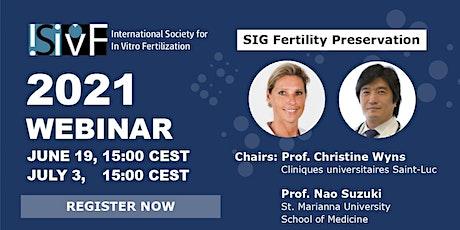 ISIVF WEBINAR: Fertility Preservation tickets