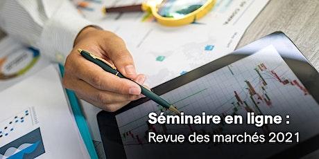 Revue des marchés 2021 : Bilan et prévisions à mi-parcours billets