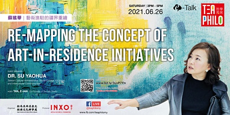 Tea Philo E-talk: Re-Mapping the concept of Art-in-Residence Initiatives tickets