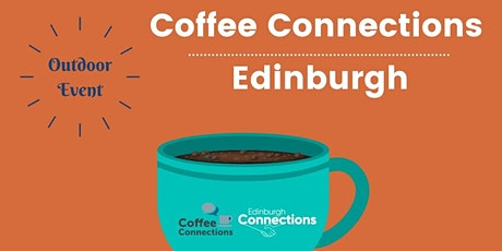 [Outdoor] Coffee Connections Edinburgh tickets