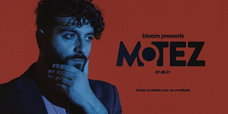 Bloom presents Motez — Geelong tickets