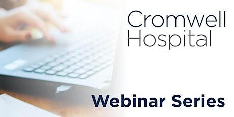 Cromwell Hospital Virtual Symposium tickets