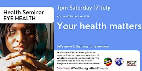 Health Seminar -  EYE HEALTH tickets