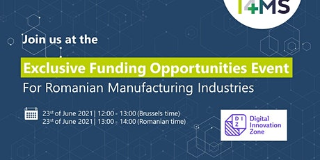 Exclusive Funding Opportunities Event for  Romanian Manufacturing Industry tickets